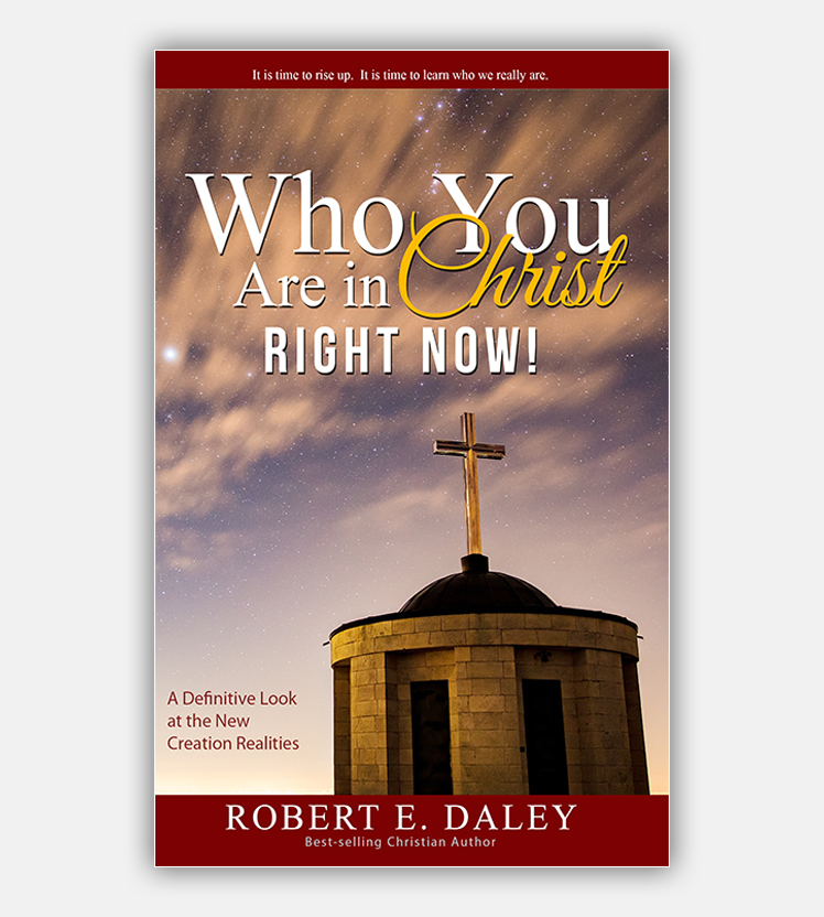Who YOU Are In Christ . . . RIGHT NOW!